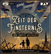Cover-Bild zu Sandbrook, Dominic: Weltgeschichte(n). Zeit der Finsternis: Der Zweite Weltkrieg