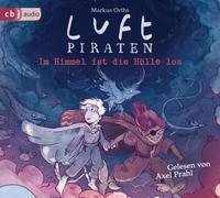 Cover-Bild zu Orths, Markus: Luftpiraten. Am Himmel ist die Hölle los!