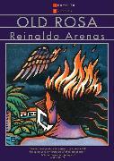 Cover-Bild zu Old Rosa von Arenas, Reinaldo