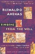 Cover-Bild zu Singing from the Well von Arenas, Reinaldo