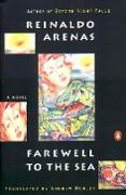 Cover-Bild zu Farewell to the Sea von Arenas, Reinaldo