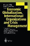 Cover-Bild zu Tilly, Richard (Hrsg.): Economic Globalization, International Organizations and Crisis Management