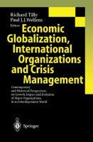 Cover-Bild zu Welfens, Paul J. J. (Hrsg.): Economic Globalization, International Organizations and Crisis Management
