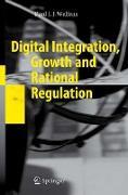 Cover-Bild zu Welfens, Paul J. J.: Digital Integration, Growth and Rational Regulation