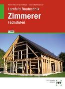 Cover-Bild zu Lernfeld Bautechnik Zimmerer von Batran, Balder