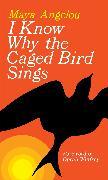 Cover-Bild zu I Know Why the Caged Bird Sings von Angelou, Maya