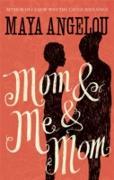 Cover-Bild zu Mom and Me and Mom (eBook) von Angelou, Maya
