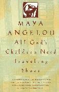 Cover-Bild zu All God's Children Need Traveling Shoes (eBook) von Angelou, Maya