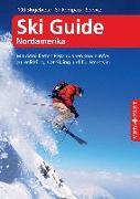 Cover-Bild zu Schrahe, Christoph: Ski Guide Nordamerika - VISTA POINT Reiseführer A bis Z