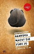 Cover-Bild zu Ganesha macht die Türe zu (eBook) von Brendt, Andres