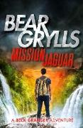 Cover-Bild zu Grylls, Bear: Mission Jaguar (eBook)