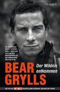 Cover-Bild zu Grylls, Bear: Der Wildnis entkommen