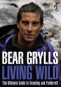 Cover-Bild zu Grylls, Bear: Living Wild (eBook)