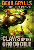 Cover-Bild zu Grylls, Bear: Mission Survival 5: Claws of the Crocodile (eBook)