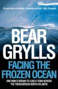 Cover-Bild zu Grylls, Bear: Facing the Frozen Ocean (eBook)