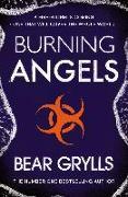 Cover-Bild zu Grylls, Bear: Burning Angels (eBook)