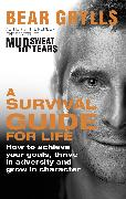 Cover-Bild zu Grylls, Bear: Survival Guide for Life (eBook)