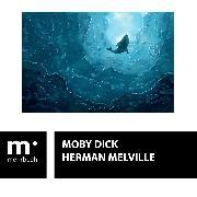 Cover-Bild zu Melville, Herman: Moby Dick (eBook)