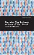 Cover-Bild zu Melville, Herman: Bartleby, The Scrivener (eBook)