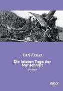 Cover-Bild zu Kraus, Karl: Die letzten Tage der Menschheit