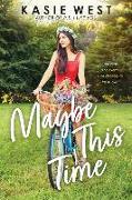 Cover-Bild zu West, Kasie: Maybe This Time (Point Paperbacks)