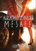 Cover-Bild zu West, Kasie: Aramizdaki Mesafe