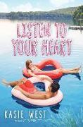 Cover-Bild zu West, Kasie: Listen to Your Heart