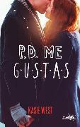 Cover-Bild zu West, Kasie: P.D. Me gustas (eBook)