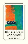 Cover-Bild zu Krien, Daniela: Der Brand (eBook)