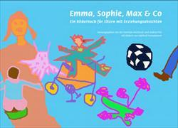 Cover-Bild zu Familien-Werkstatt (Hrsg.): Emma, Sophie, Max & Co.