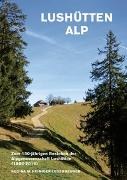 Cover-Bild zu Heiniger-Leuenberger, Regina: Lushütten Alp