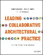 Cover-Bild zu Smith, Ryan E.: Leading Collaborative Architectural Practice (eBook)