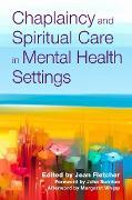 Cover-Bild zu Brooker, Dawn (Beitr.): Chaplaincy and Spiritual Care in Mental Health Settings (eBook)