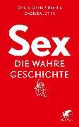 Cover-Bild zu Ryan, Christopher: Sex - die wahre Geschichte (eBook)