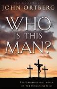 Cover-Bild zu Ortberg, John: Who Is This Man? (eBook)