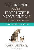 Cover-Bild zu Ortberg, John: I'd Like You More if You Were More like Me Leader Connect Guide (eBook)