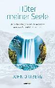 Cover-Bild zu Ortberg, John: Hüter meiner Seele (eBook)