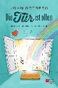 Cover-Bild zu Ortberg, John: Die Tür ist offen (eBook)