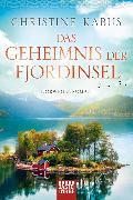 Cover-Bild zu Das Geheimnis der Fjordinsel von Kabus, Christine