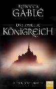 Cover-Bild zu Das zweite Königreich von Gablé, Rebecca