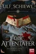 Cover-Bild zu Der Attentäter von Schiewe, Ulf