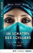 Cover-Bild zu Im Schatten des Schleiers (eBook) von Ahwazi, Maryam Heidari
