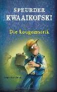 Cover-Bild zu Banscherus, Jürgen: Speurder Kwaaikofski 1: Die kougomstrik (eBook)