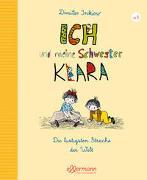 Cover-Bild zu Inkiow, Dimiter: Ich und meine Schwester Klara - Die lustigsten Streiche der Welt