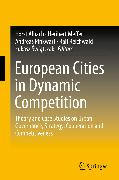 Cover-Bild zu Albach, Horst (Hrsg.): European Cities in Dynamic Competition (eBook)
