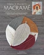 Cover-Bild zu Boyle, Carmea: Make it Modern Macramé (eBook)