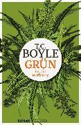 Cover-Bild zu Boyle, T. C.: Grün ist die Hoffnung (eBook)