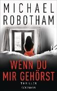 Cover-Bild zu Robotham, Michael: Wenn du mir gehörst (eBook)