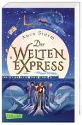 Cover-Bild zu Sturm, Anca: Der Welten-Express 1 (Der Welten-Express 1)
