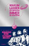 Cover-Bild zu Puntigam, Martin: Warum landen Asteroiden immer in Kratern? (eBook)